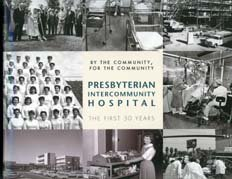 By the Community, For the Community: Presbyterian InterCommunity Hospital
